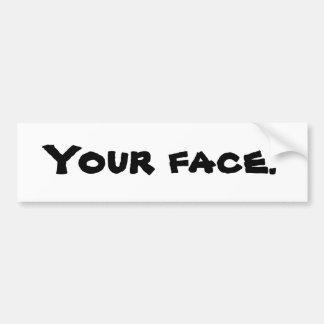 Votre visage. Adhésif pour pare-chocs Autocollant De Voiture