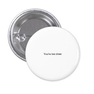 Vous êtes bouton drôle de pinback de petite police pin's avec agrafe