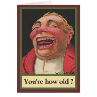 Vous êtes combien vieux ? Anniversaire Carte