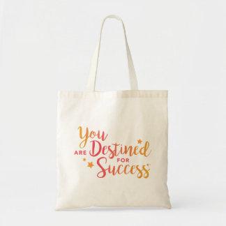 Vous êtes destinés au sac fourre-tout à succès