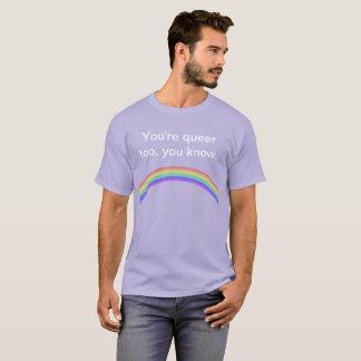 """""""Vous êtes étranges aussi, vous savez."""" T-shirt"""