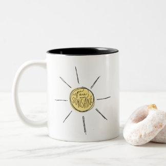 Vous êtes ma tasse de soleil