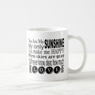 Vous êtes mon soleil mon seulement soleil mug