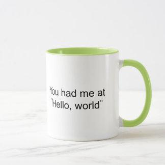 """Vous m'avez eu à """"bonjour, monde """" mug"""