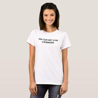 vous ne pouvez pas arrêter le T-shirt d'ascension