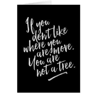 Vous n'êtes pas un arbre - carte de voeux inspirée