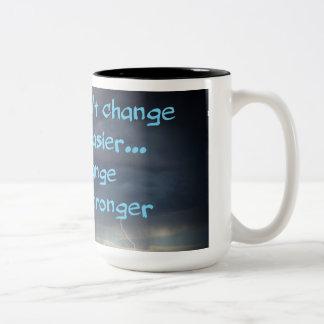 Vous obtenez une tasse plus forte