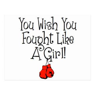 Vous souhaitez que vous ayez combattu comme une carte postale