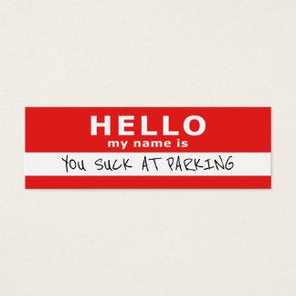 VOUS SUCEZ AU STATIONNEMENT bonjour que mon nom Mini Carte De Visite