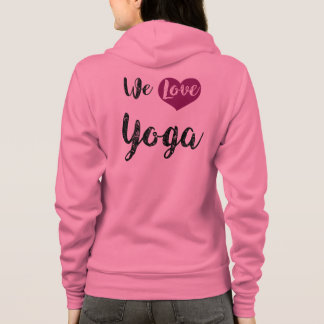"« We love Yoga "" Veste À Capuche"