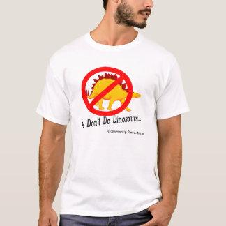 Wij doen de geen T-shirt van Dinosaurussen