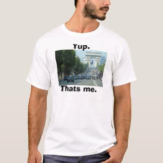"""""""yup. c'est moi."""" T-shirt"""