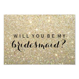 Zult u Mijn Bruidsmeisje - Gouden Fab zijn 8,9x12,7 Uitnodiging Kaart