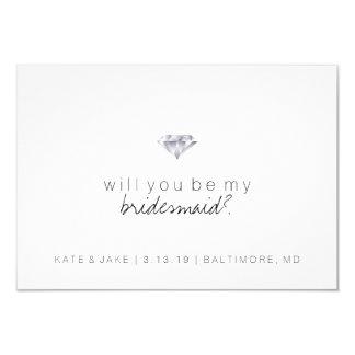 Zult u Mijn Kaart van het Bruidsmeisje - Diamant 8,9x12,7 Uitnodiging Kaart